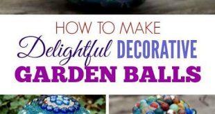31 DIY Garden Ornaments Projekte zur Verschönerung Ihres Gartens