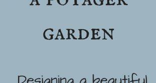 How to Create a Potager Garden